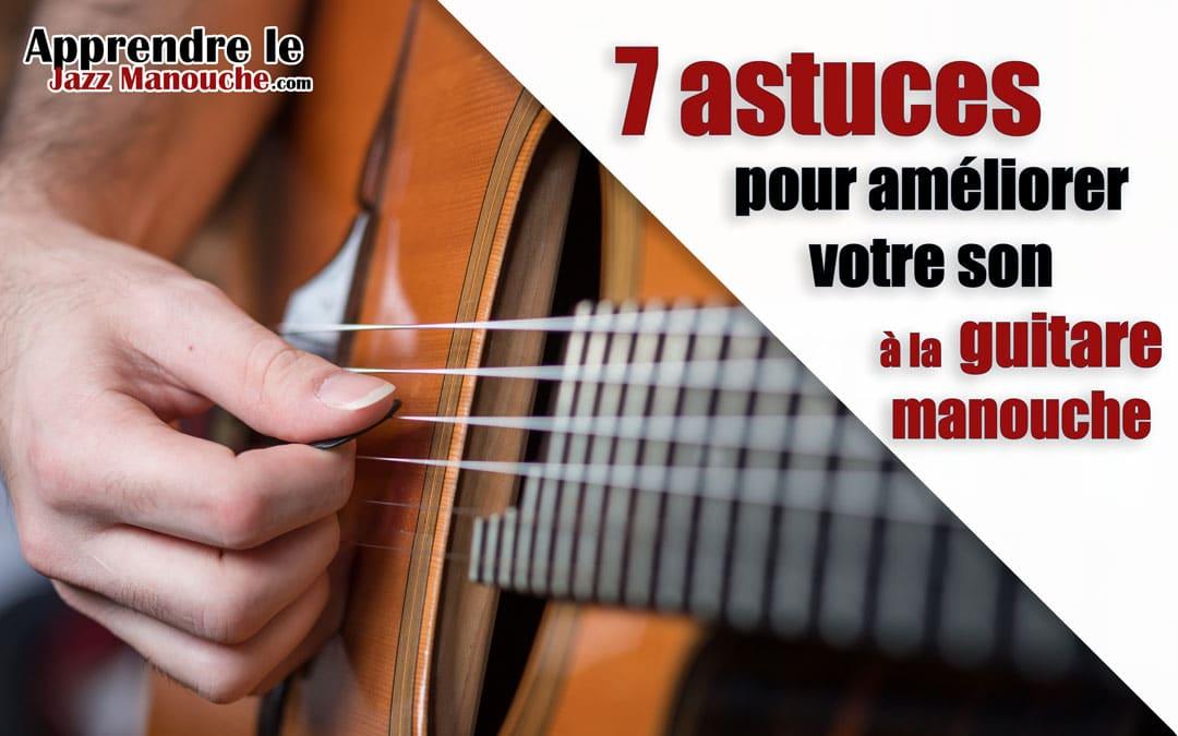 7 astuces pour améliorer votre son à la guitare manouche