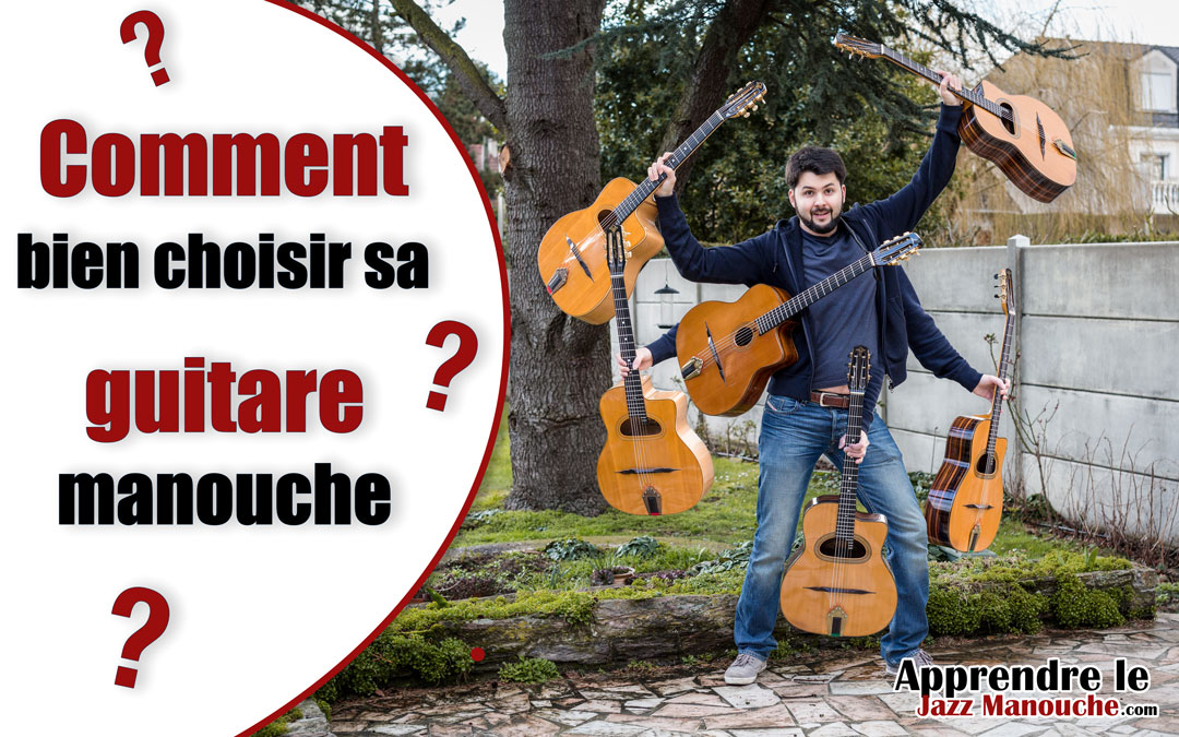 Comment bien choisir sa guitare Jazz Manouche en 3 étapes