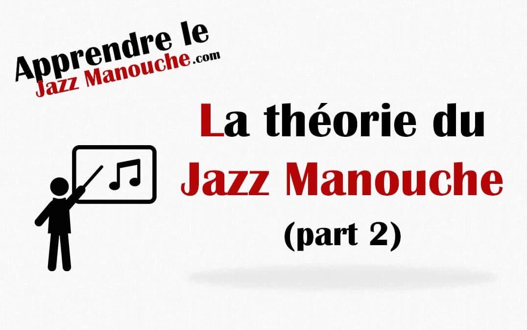 La théorie du jazz Manouche partie 2
