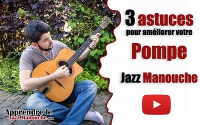 3 astuces pour améliorer votre pompe jazz manouche