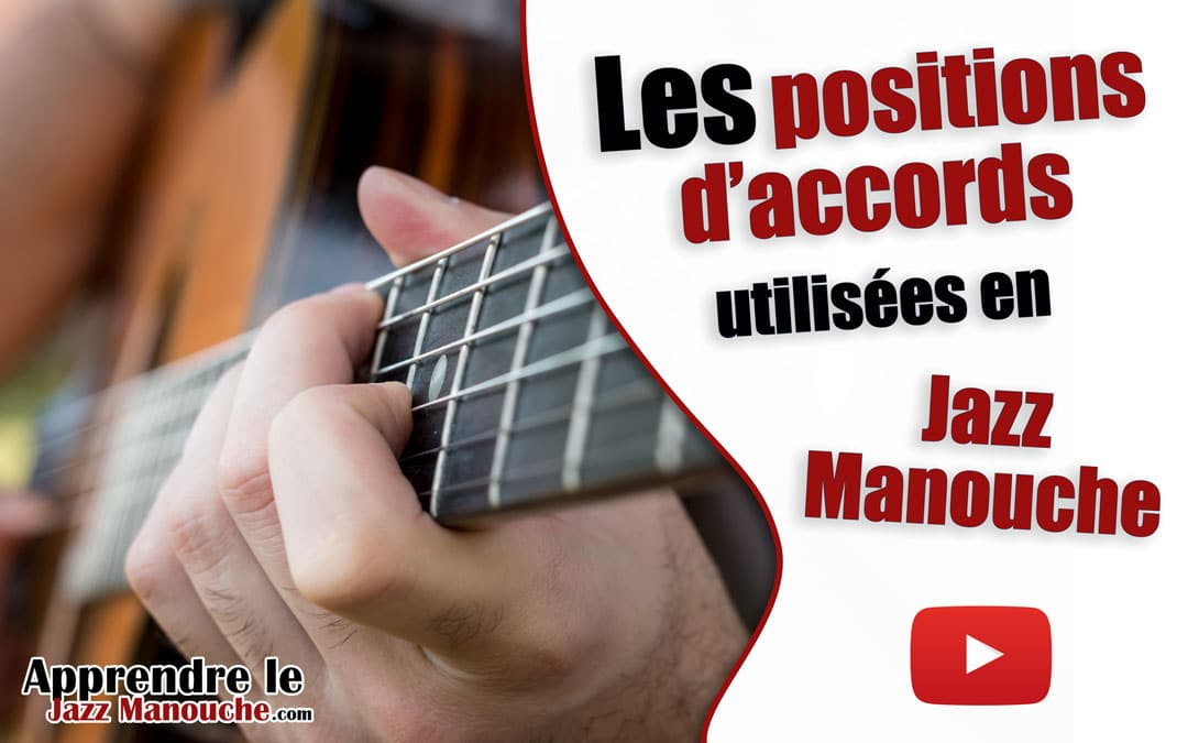 Les positions d'accords utilisées en Jazz Manouche