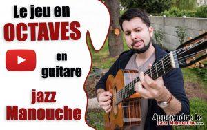 Le jeu en octaves en guitare Jazz Manouche