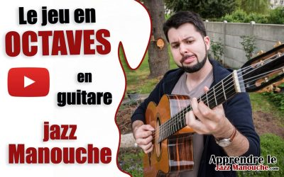 Le jeu en octaves en guitare Jazz Manouche