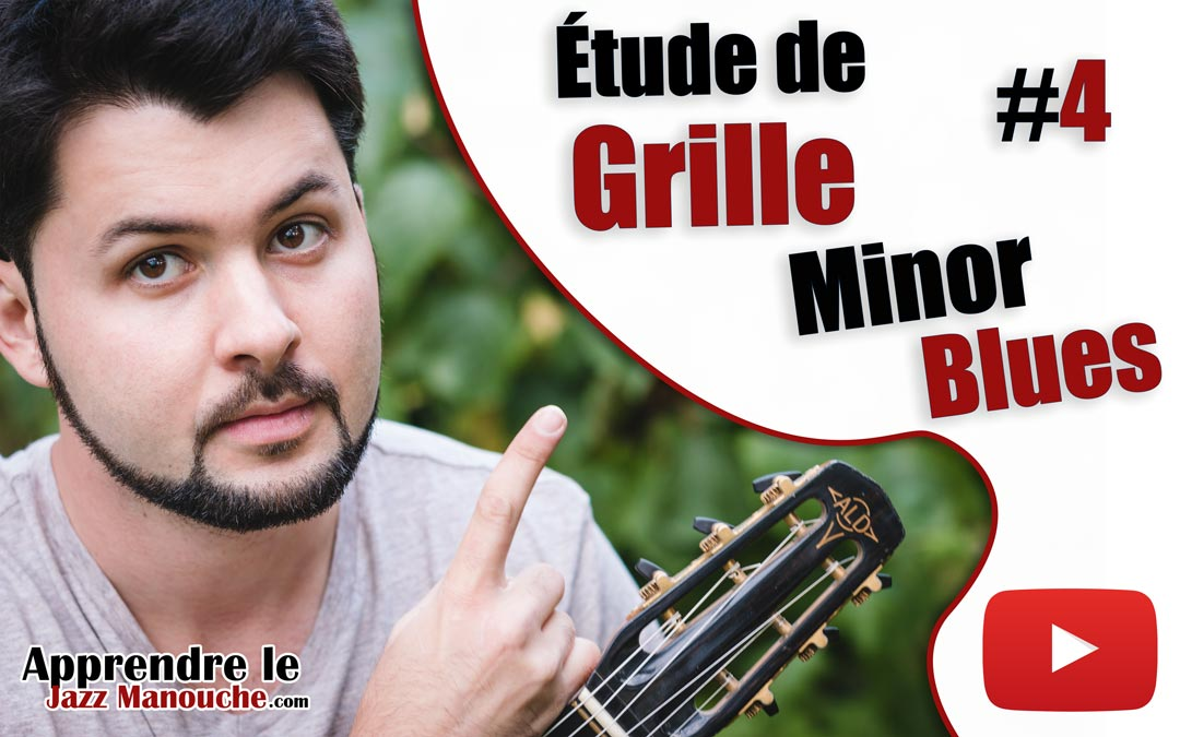 Étude de grille #4 – Minor Blues (Django Reinhardt)