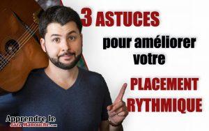 3 ASTUCES pour améliorer votre PLACEMENT RYTHMIQUE