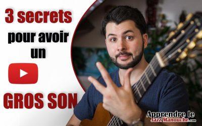 3 secrets pour avoir un GROS SON en guitare jazz manouche