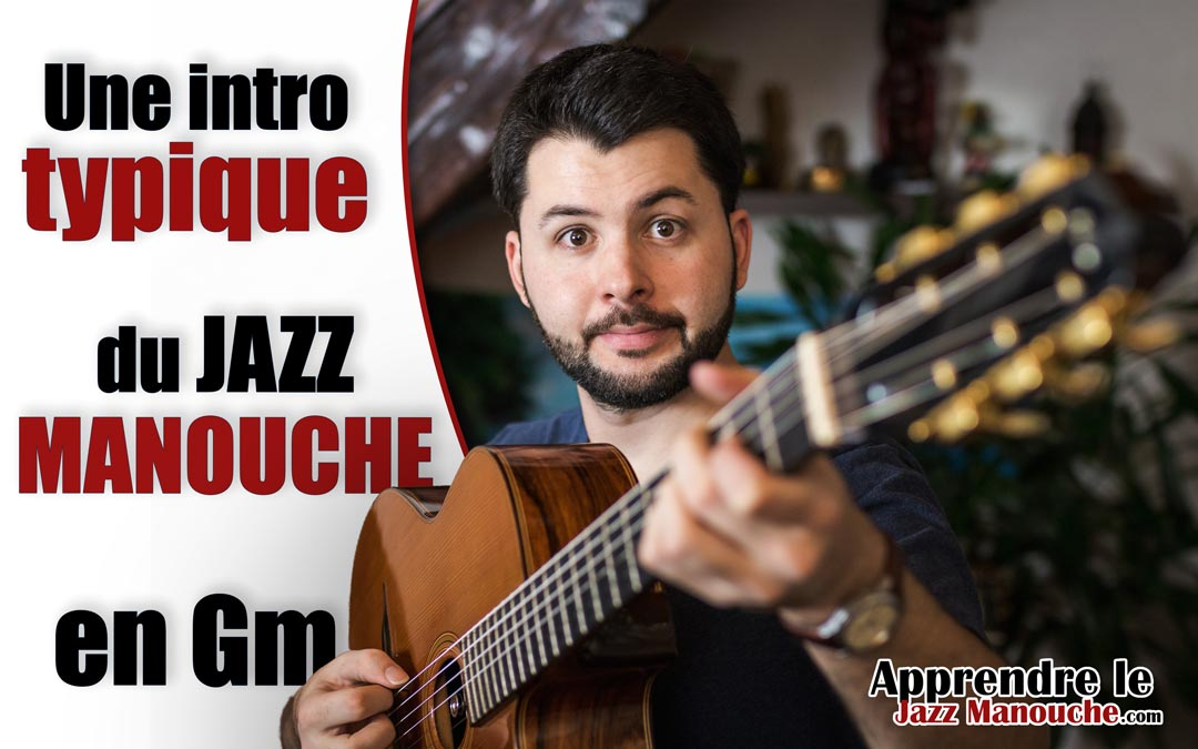 Une INTRO typique du JAZZ MANOUCHE en Gm