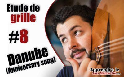 Étude de grille #8 – Danube (Anniversary Song)
