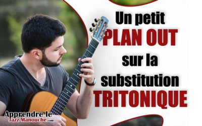 Un petit plan OUT sur la SUBSTITUTION TRITONIQUE