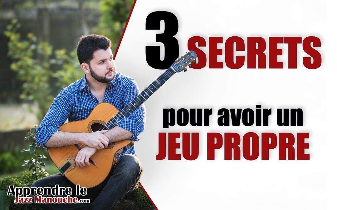 3 SECRETS pour avoir un JEU PROPRE à la guitare