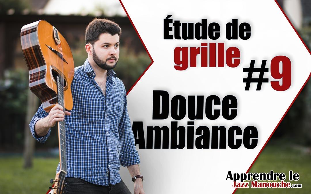Étude de grille #9 – Douce Ambiance (Django Reinhardt)