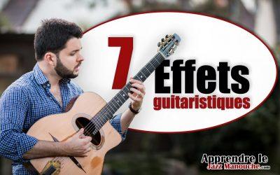 Les 7 EFFETS guitaristiques TYPIQUES du jazz manouche
