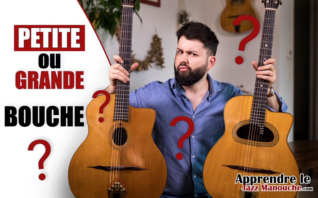 Choisir sa guitare jazz manouche: petite ou grande bouche ?