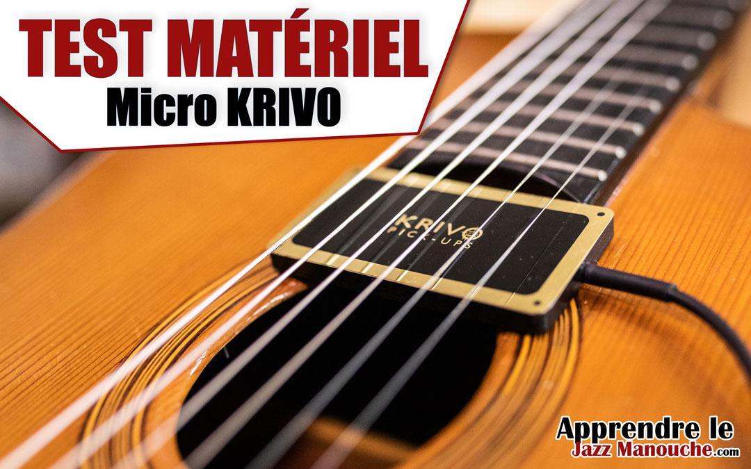 Test matériel: Le micro pour guitare jazz manouche Krivo Pickups