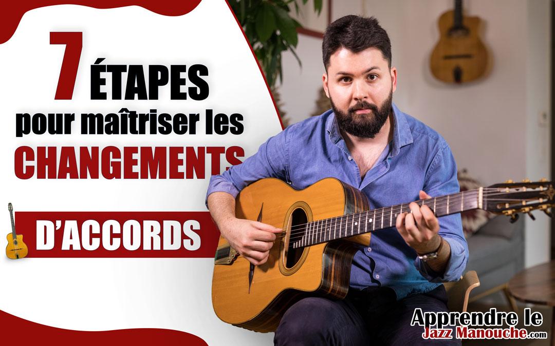 7 étapes pour MAÎTRISER les CHANGEMENTS D'ACCORDS à la guitare