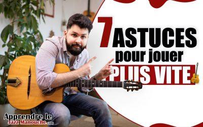 7 ASTUCES pour jouer PLUS VITE à la guitare