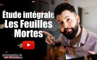 Étude Intégrale – Les Feuilles Mortes (Autumn Leaves)